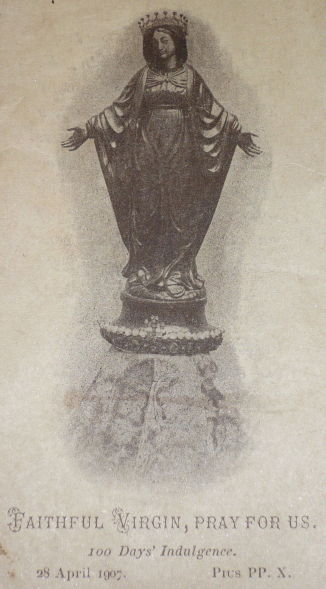 Holy Picture, 1907: Faithful Virgin, indulgence granted by Pope Pius X