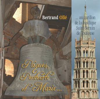 Easter, Pentecost & Mary at the carillon of St Sernin basilica